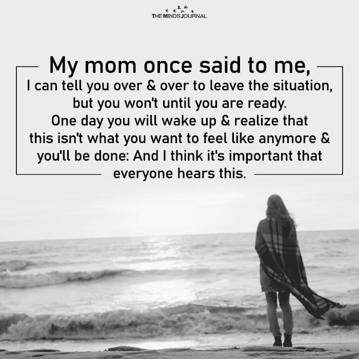 My mom once said to me