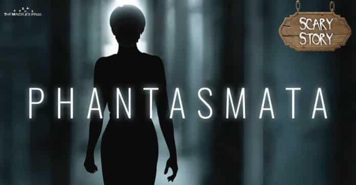 Phantasmata - Scary Story