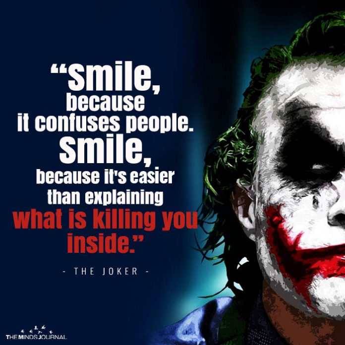 smile because it confuses people smile because its easier