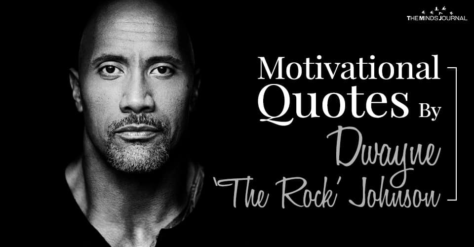 Motivational Quotes By Dwayne Johnson to lift your spirits