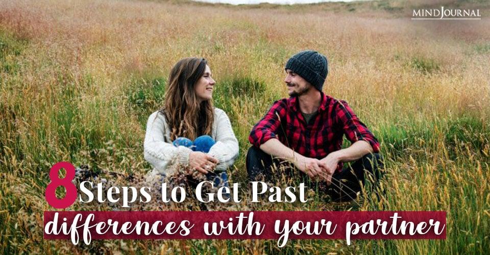 Steps Get Past Differences Partner