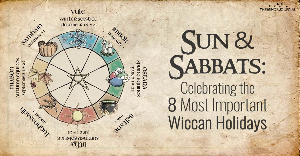 Sun & Sabbats: Celebrating the 8 Most Important Wiccan Holidays