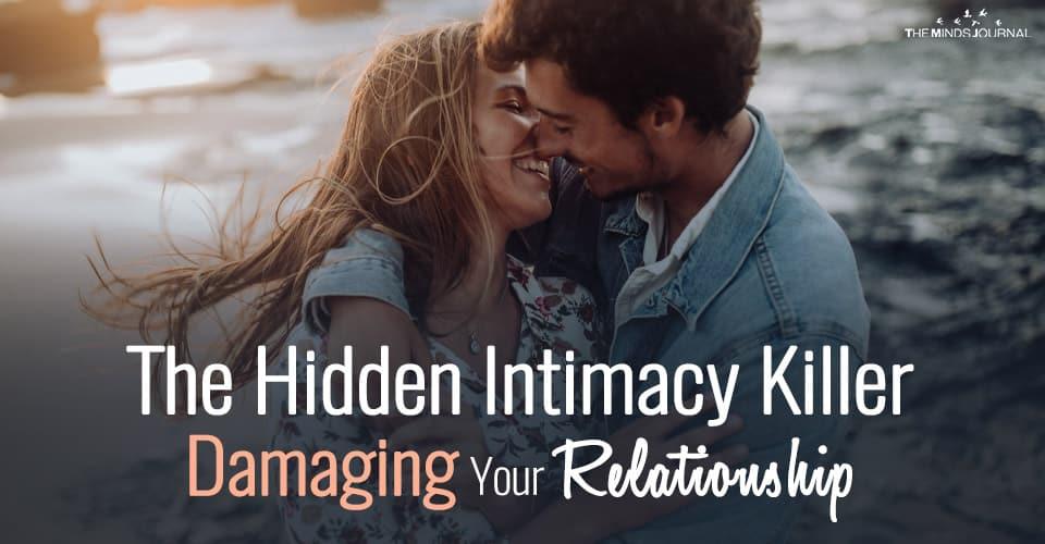The Hidden Intimacy Killer Damaging Your Relationship