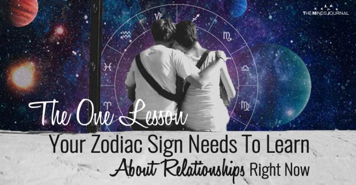 The One Lesson Your Zodiac Sign Needs To Learn About Relationships Right Now