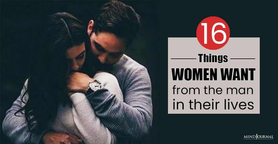 Things Women Want From Man
