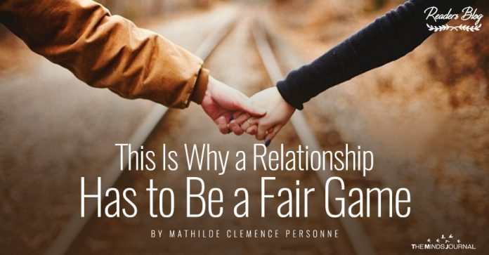 This Is Why a Relationship Has to Be a Fair Game