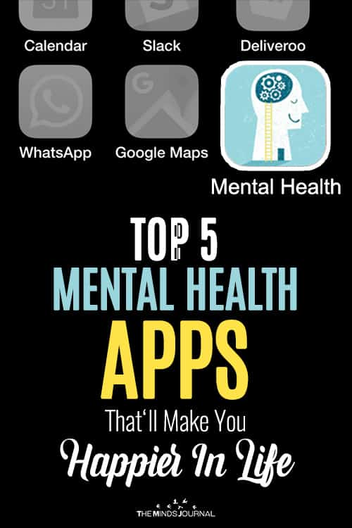 Top 5 Mental Health Apps That Will Make You Happier In Life