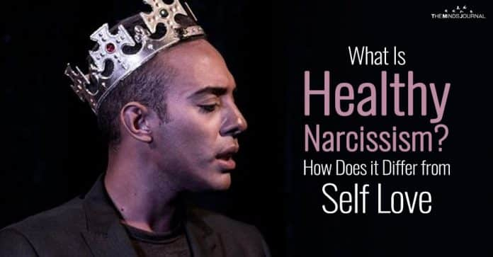 What Is Healthy Narcissism? How Does it Differ from Self Love