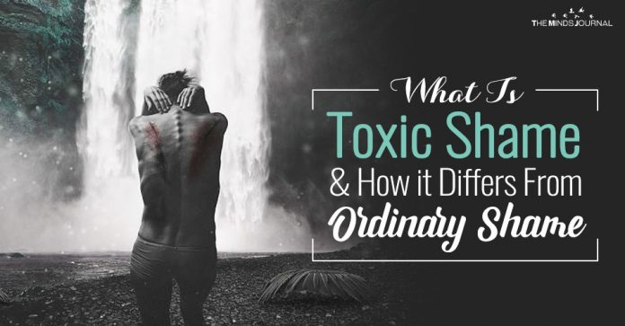 What Is Toxic Shame and How it Differs From Ordinary Shame