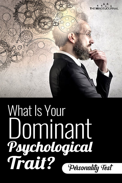 What Is Your Dominant Psychological Trait?