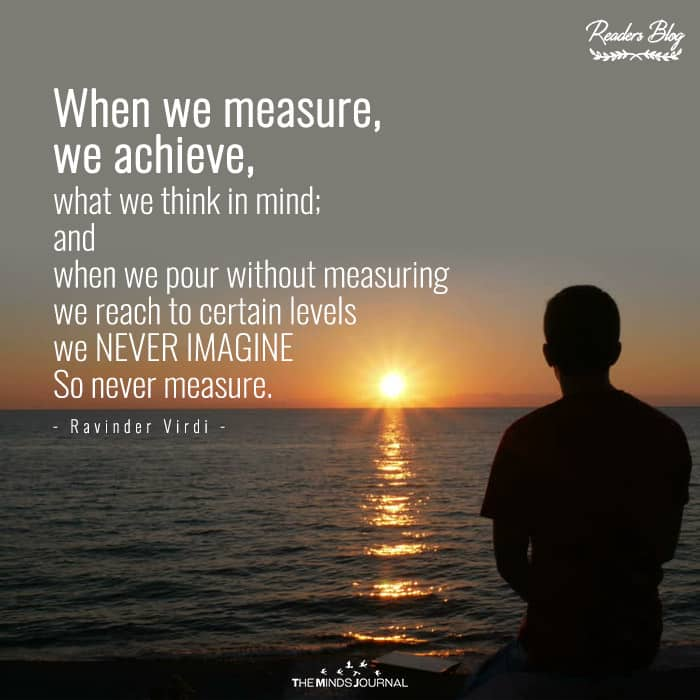When We Measure, We Achieve
