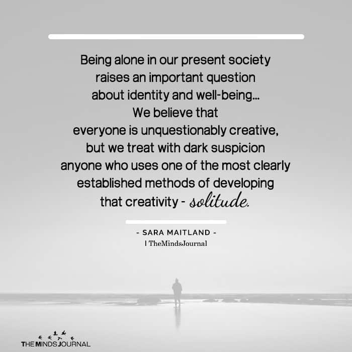 Being Alone In Our Present Society