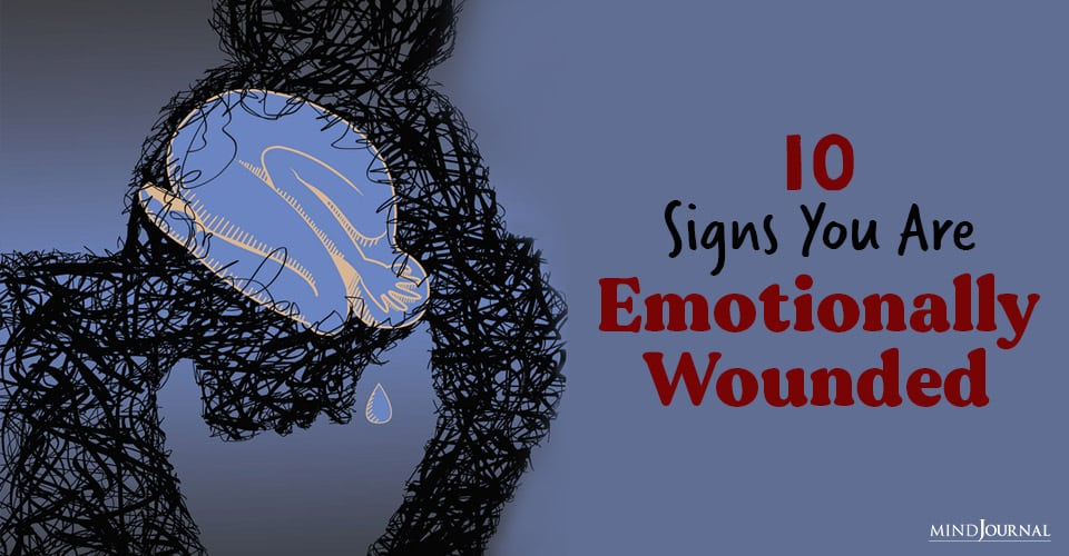 emotionally wounded