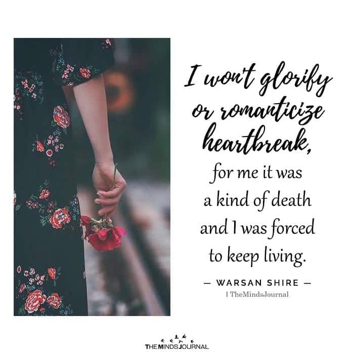 I Won't Glorify or Romanticize Heartbreak