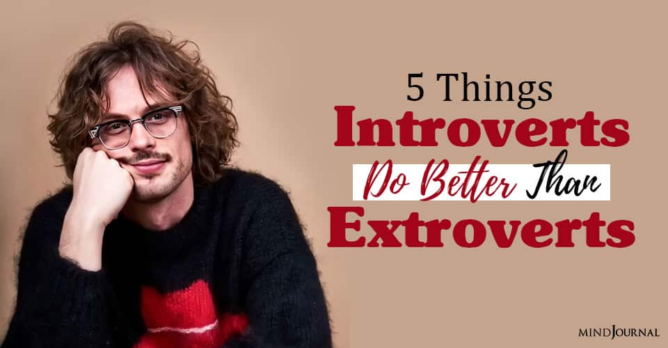 introverts better than extroverts