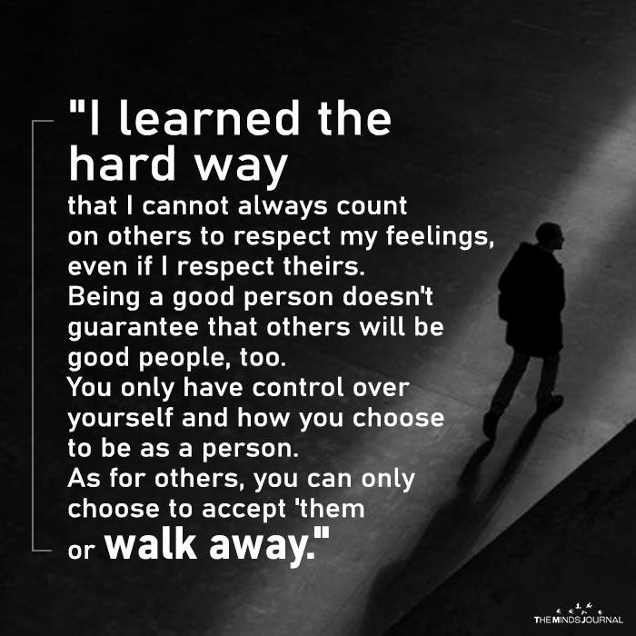 I Learned The Hard Way
