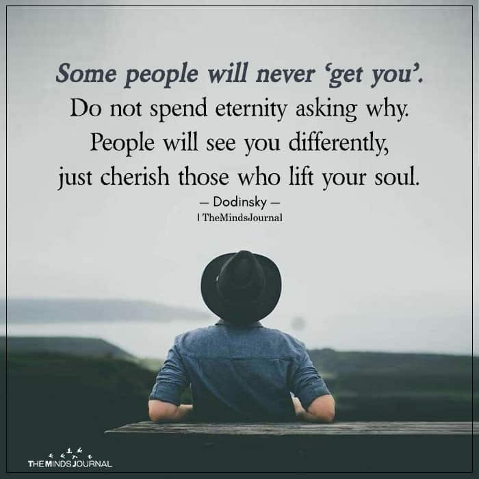 Some People Will Never Get You