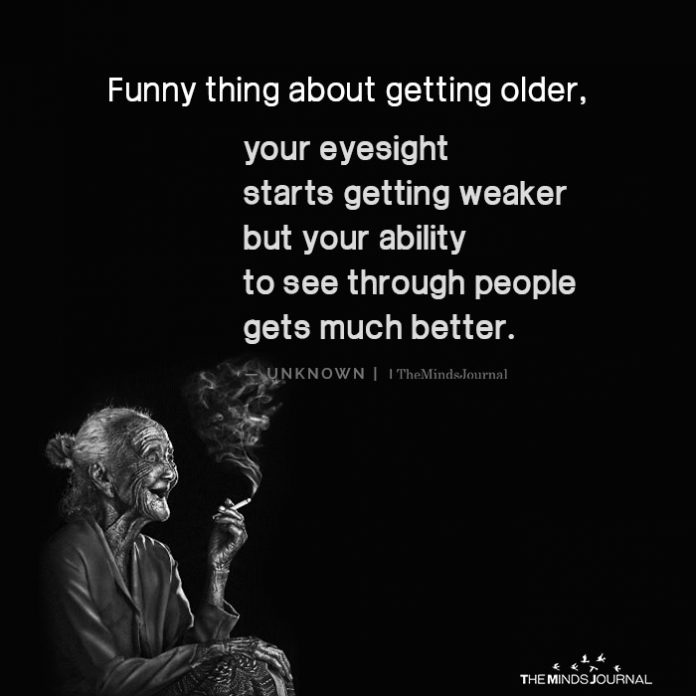 Funny Thing As you get older