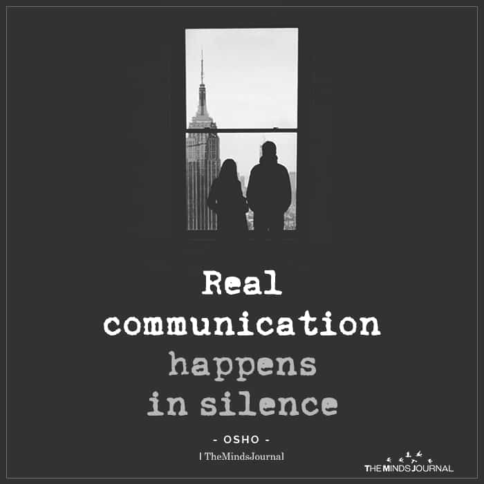 Real Communication Happens In Silence