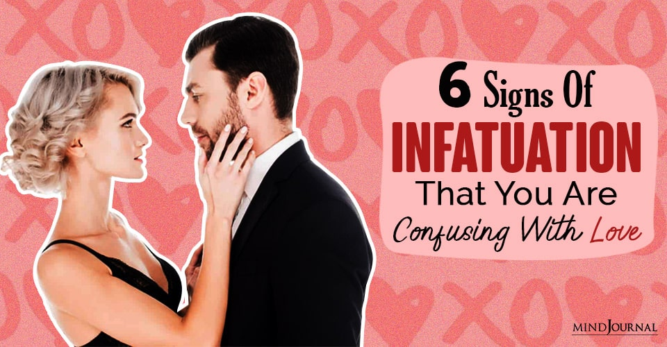 signs of infatuation