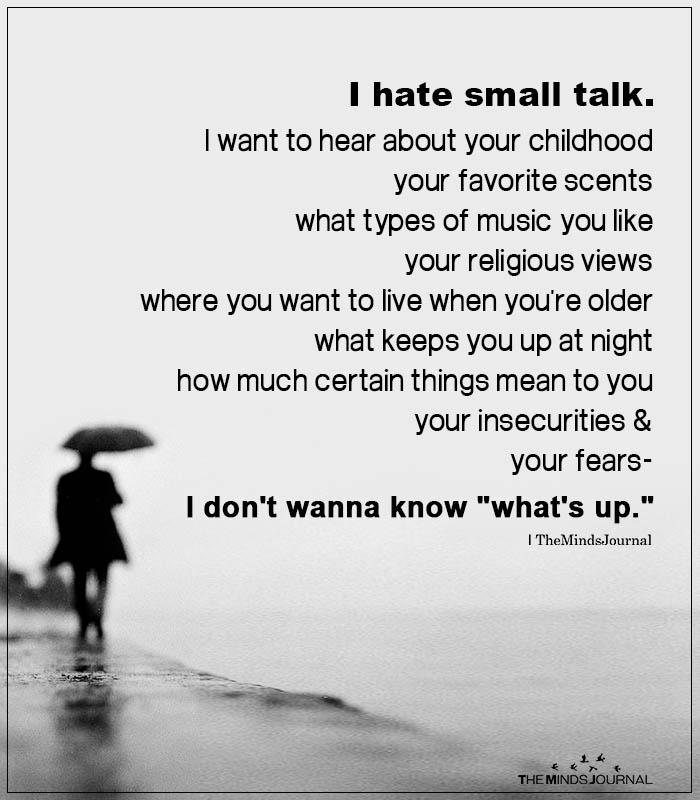 I Hate Small Talk