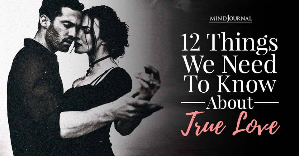 things we need to know about true love
