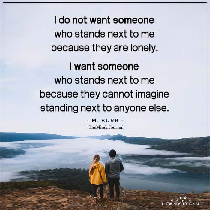 I Do Not Want Someone