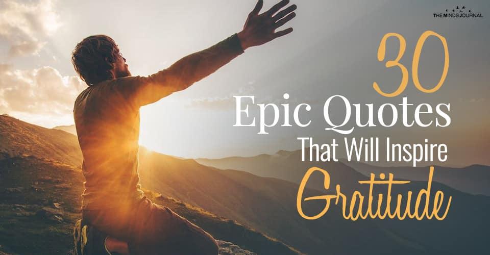 30 Epic Quotes That Will Inspire Gratitude