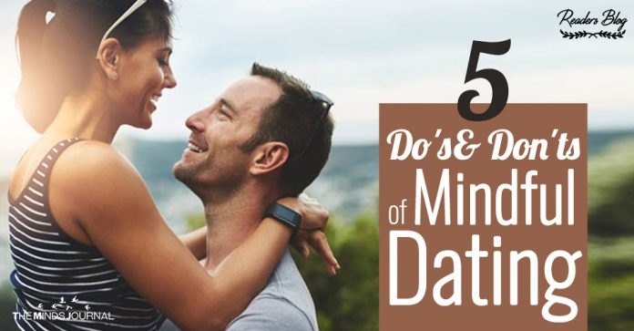 Do's and Don'ts of Mindful Dating