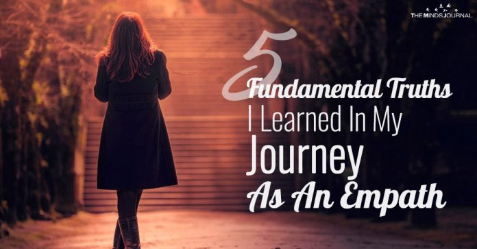 5 Fundamental Truths I Learned About Life In My Journey As An Empath