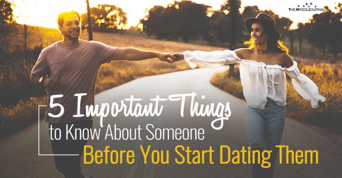 5 Important Things to Know About Someone Before You Start Dating Them