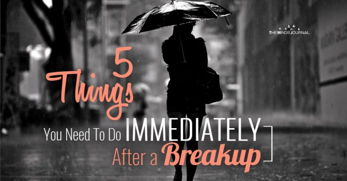 5 Things You Need To Do IMMEDIATELY After a Breakup