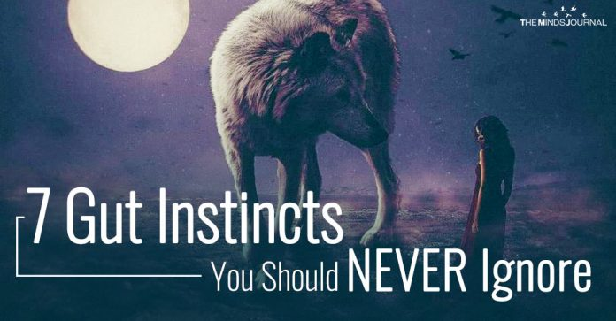 7 Common Gut Instincts You Should ALWAYS Listen To