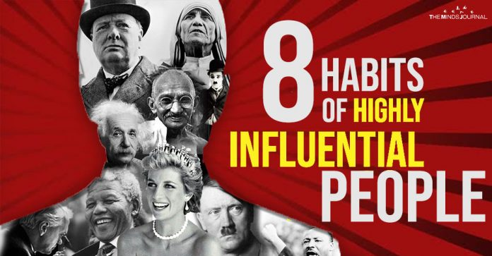 8 Habits Of Highly Influential People You Need To Know About