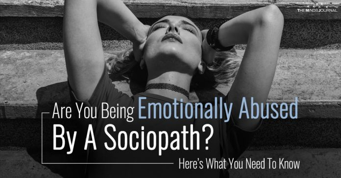 Are You Being Emotionally Abused By A Sociopath? Here's What You Need To Know