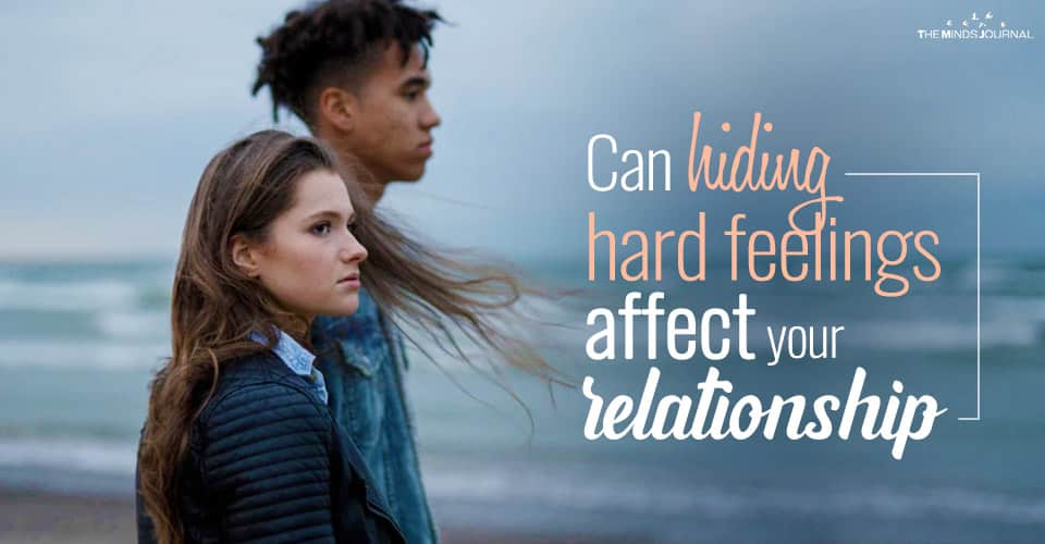 Can hiding hard feelings affect your relationship?