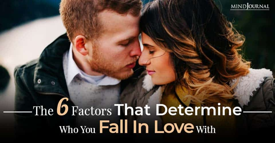 Factors Determine Fall In Love With