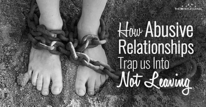 How Abusive Relationships Trap us Into Not Leaving