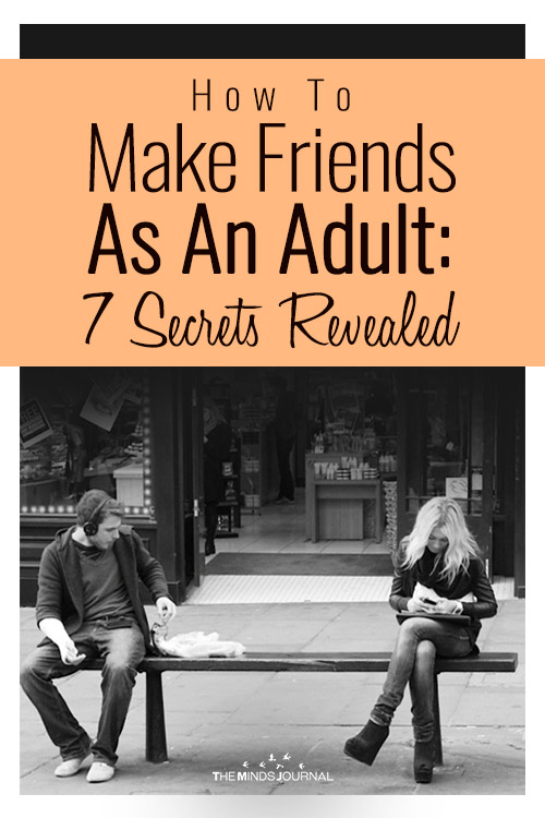 How To Make Friends As An Adult: 7 Secrets Revealed