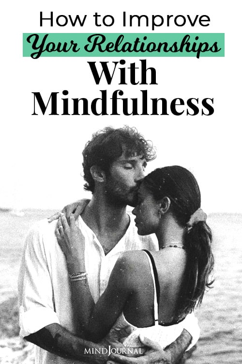 Improve Relationships Mindfulness pin