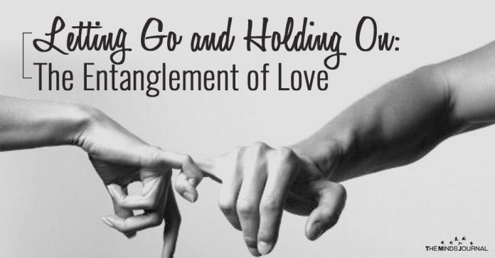 Letting Go and Holding On: The Entanglement of Love