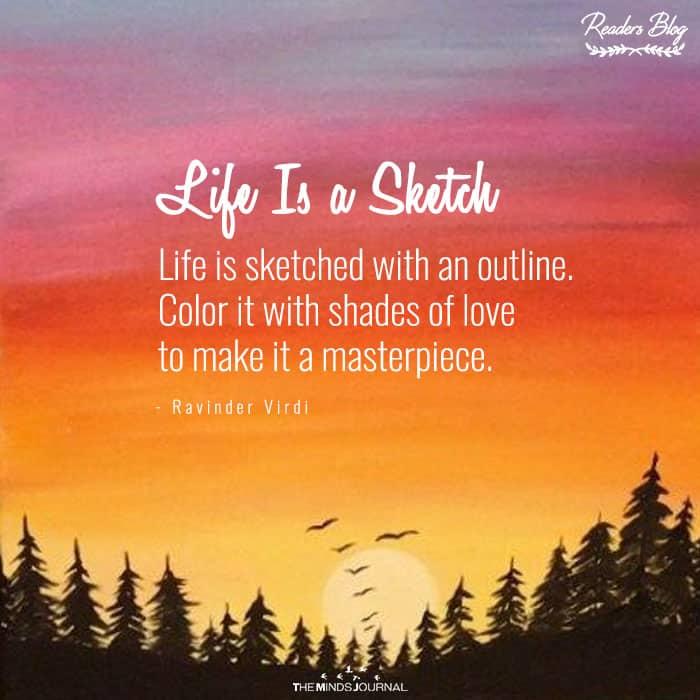 Life Isa Sketch