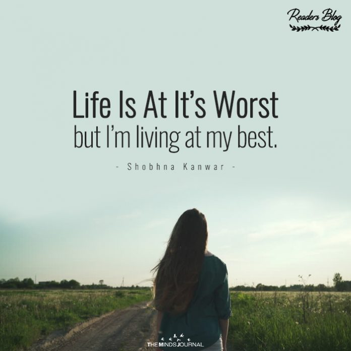 life at its worst