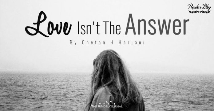 Love Isn't The Answer