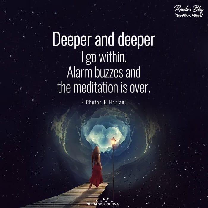 Meditation Is Over