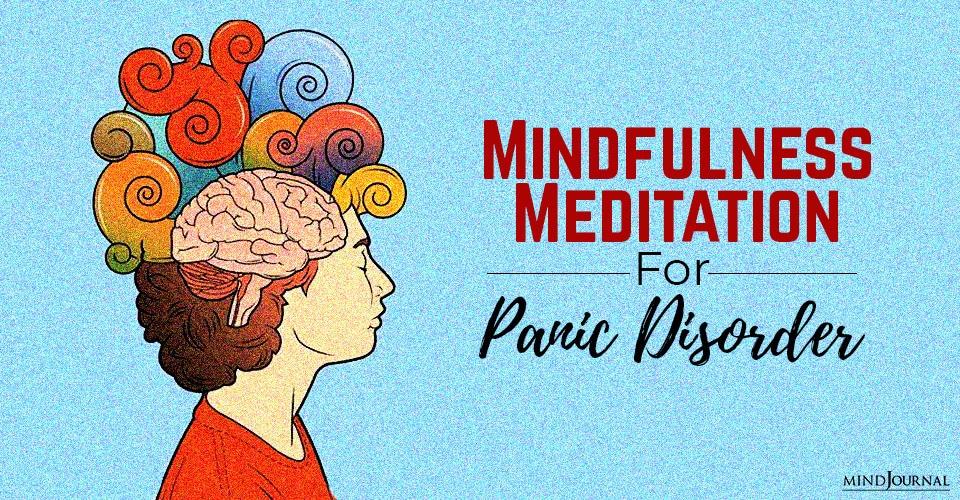 Mindfulness meditation panic disorder
