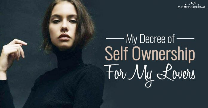 My Decree of Self Ownership For My Lovers