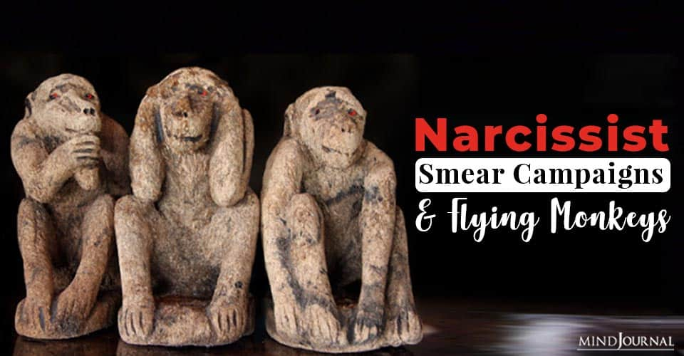 Narcissist Smear Campaigns and Flying Monkeys