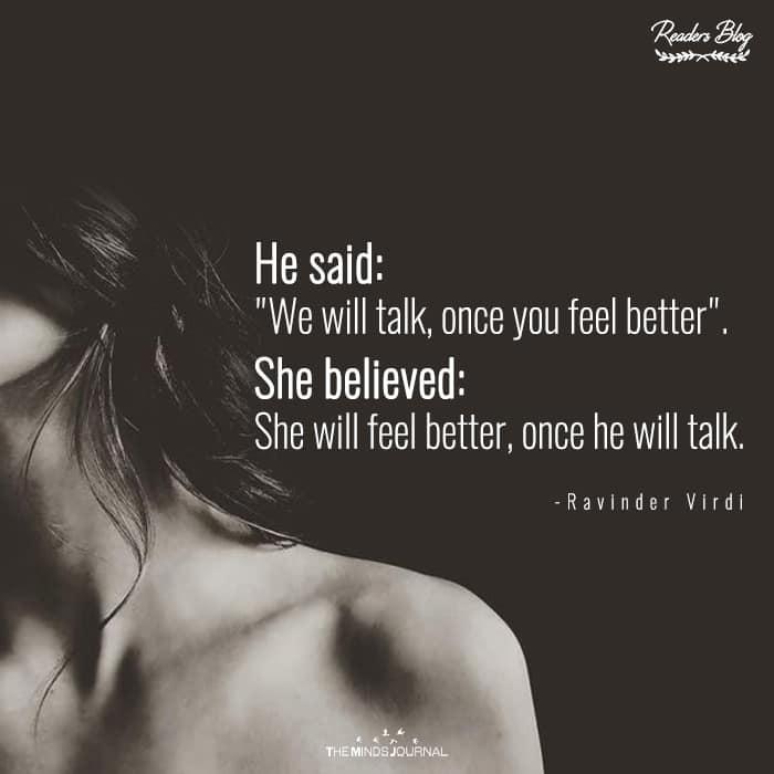She Believed She Will Feel Better