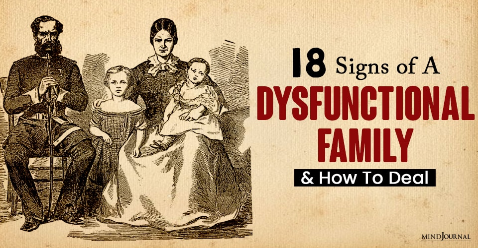 Signs of A Dysfunctional Family